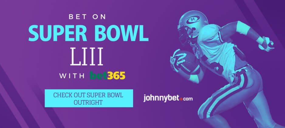 Super Bowl 2019 Betting Tips