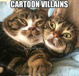 Cartoon villains cats memes