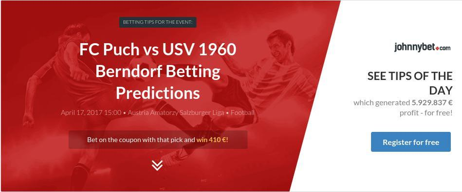 FC Puch vs USV 1960 Berndorf Betting Predictions, Tips, Odds